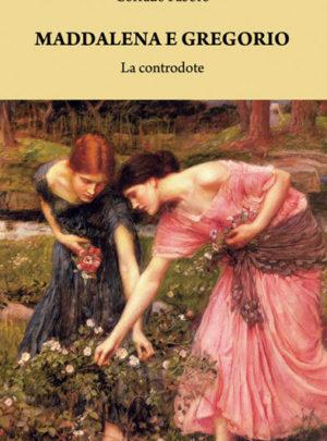 Maddalena e Gregorio