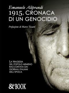 1915, Cronaca di un genocidio