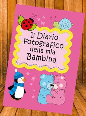 Il Diario fotografico della mia Bambina