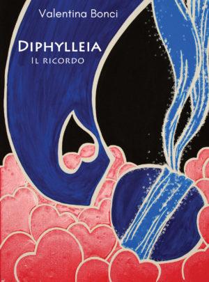 Diphylleia. Il ricordo