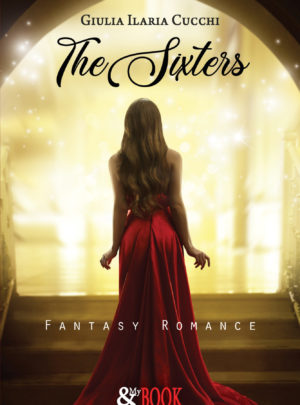 The Sixters. Fantasy Romance