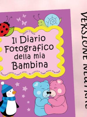 Il Diario fotografico della mia Bambina. Dalla gravidanza al quinto anno… (Neutral)