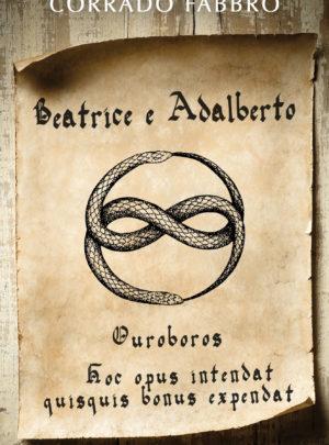 Beatrice e Adalberto. Ouroboros